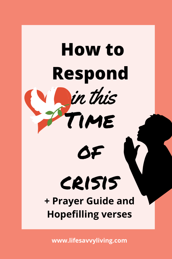 How to respond in this time of Crisis.