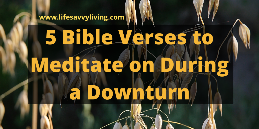 5 Bible Verses to Meditate on during a Downturn